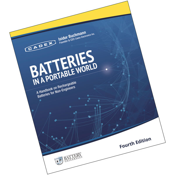 Cadex Batteries in a Portable World Handbook (4th Ed)